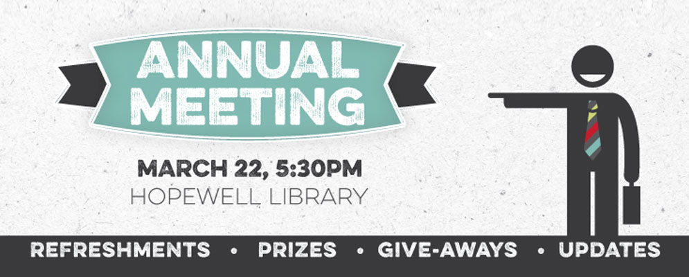 Annual Meeting. March 22nd. 5:30 PM. Hopewell Library.